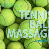 Massage With Tennis Ball