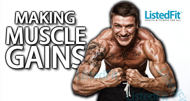 making Muscle Gains listedfit listed fit fitness health