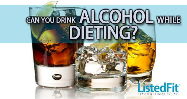 Can I Drink Alcohol While Dieting?