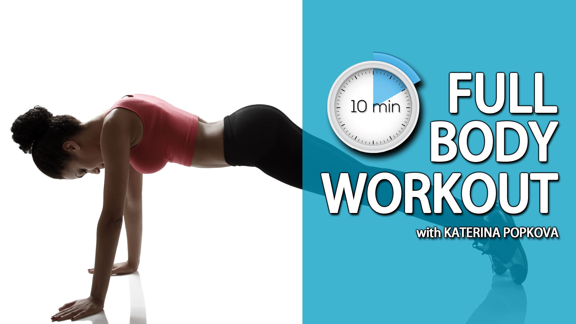 10 Minute Full Body - No Equipment Workout