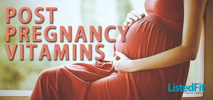 5 Post Natal Vitamins Every Mother Should Consider