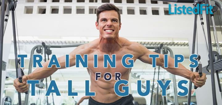 training-tips-for-tall-guys