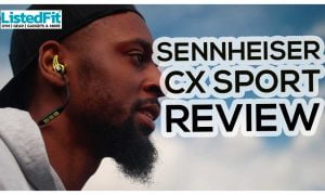 sennheiser CX sport review Sennheiser CX SPORT VS powerbeats 3 bluetooth wireless sports headphones